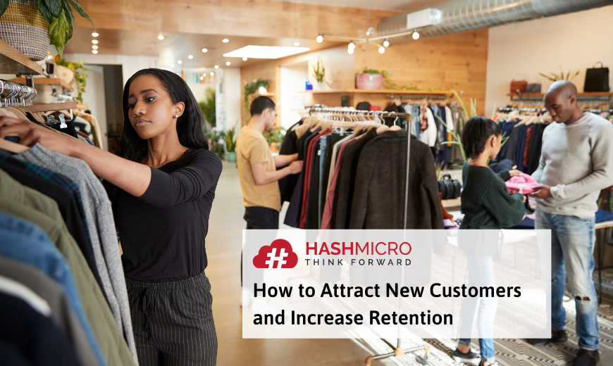 How to Attract New Customers and Increase Retention