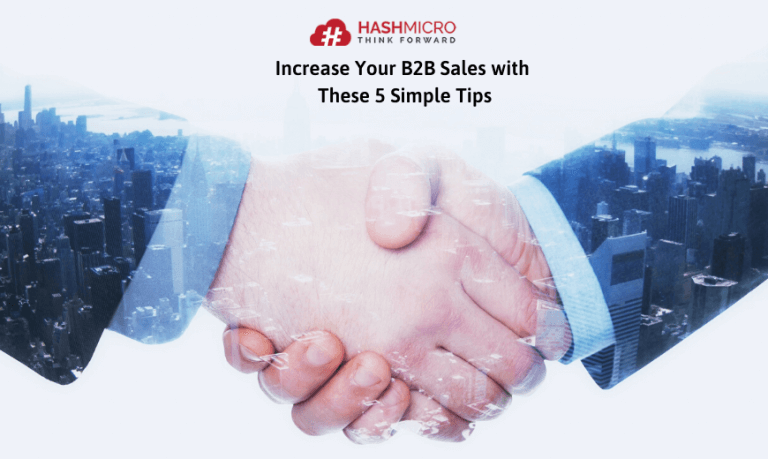 Increase Your B2B Sales with These 5 Simple Tips