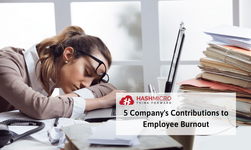 5 Company's Contribution to Employee Burnout