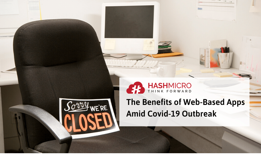 The Benefits of Web-Based Apps for Businesses Amid Covid-19 Outbreak