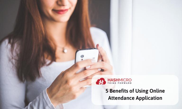 5 Benefits of Using Online Attendance Application