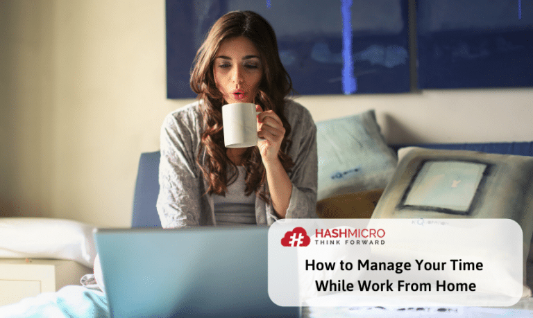 How to Manage Your Time During Work From Home