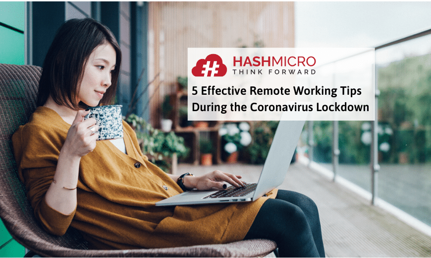 5 Effective Remote Working Tips During the Coronavirus Lockdown