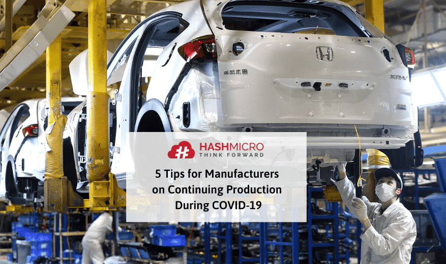 5 Tips for Manufacturers on Continuing Production During COVID-19