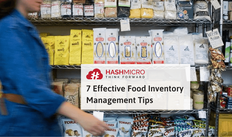 7 Effective Ways to Manage Food Inventory