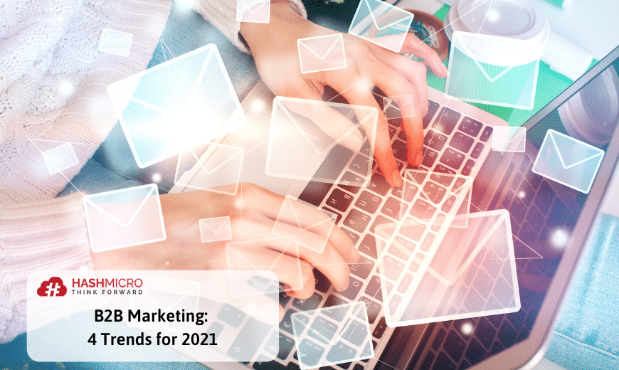 B2B Marketing: 4 Trends for 2021