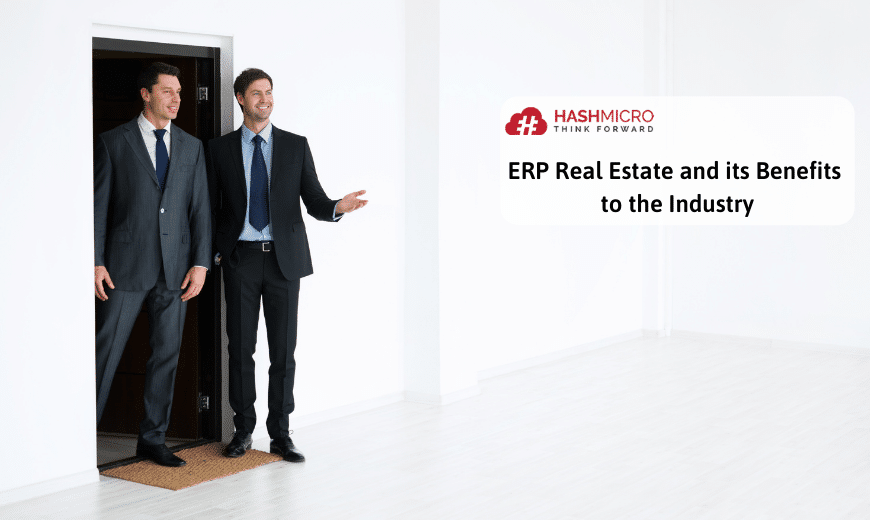 ERP Real Estate and its Benefits to the Industry