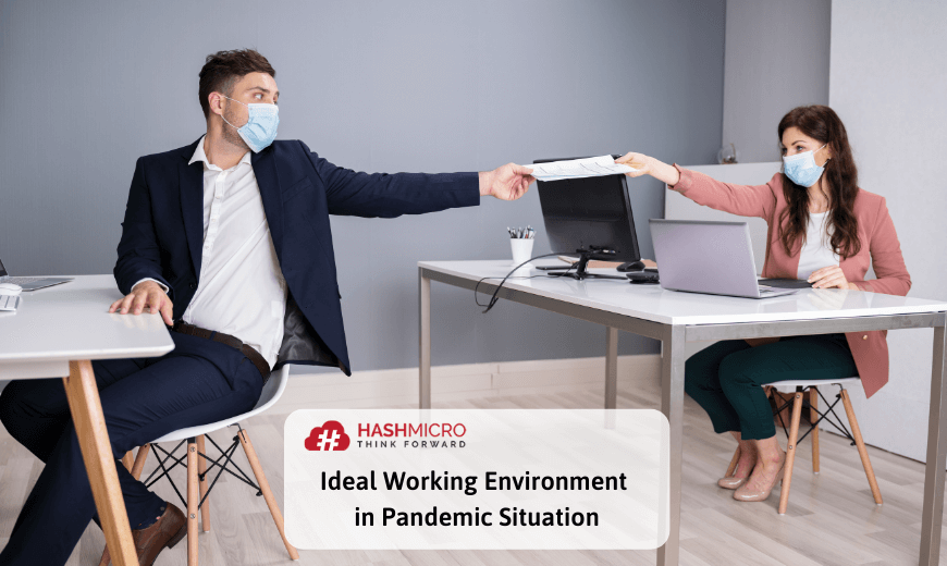 Ideal Working Environment in Pandemic Situation