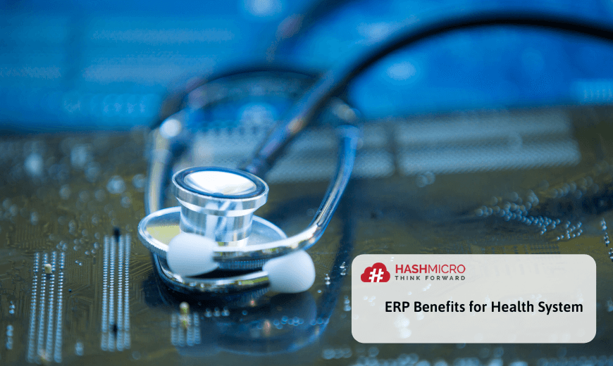 ERP Benefits for Health System