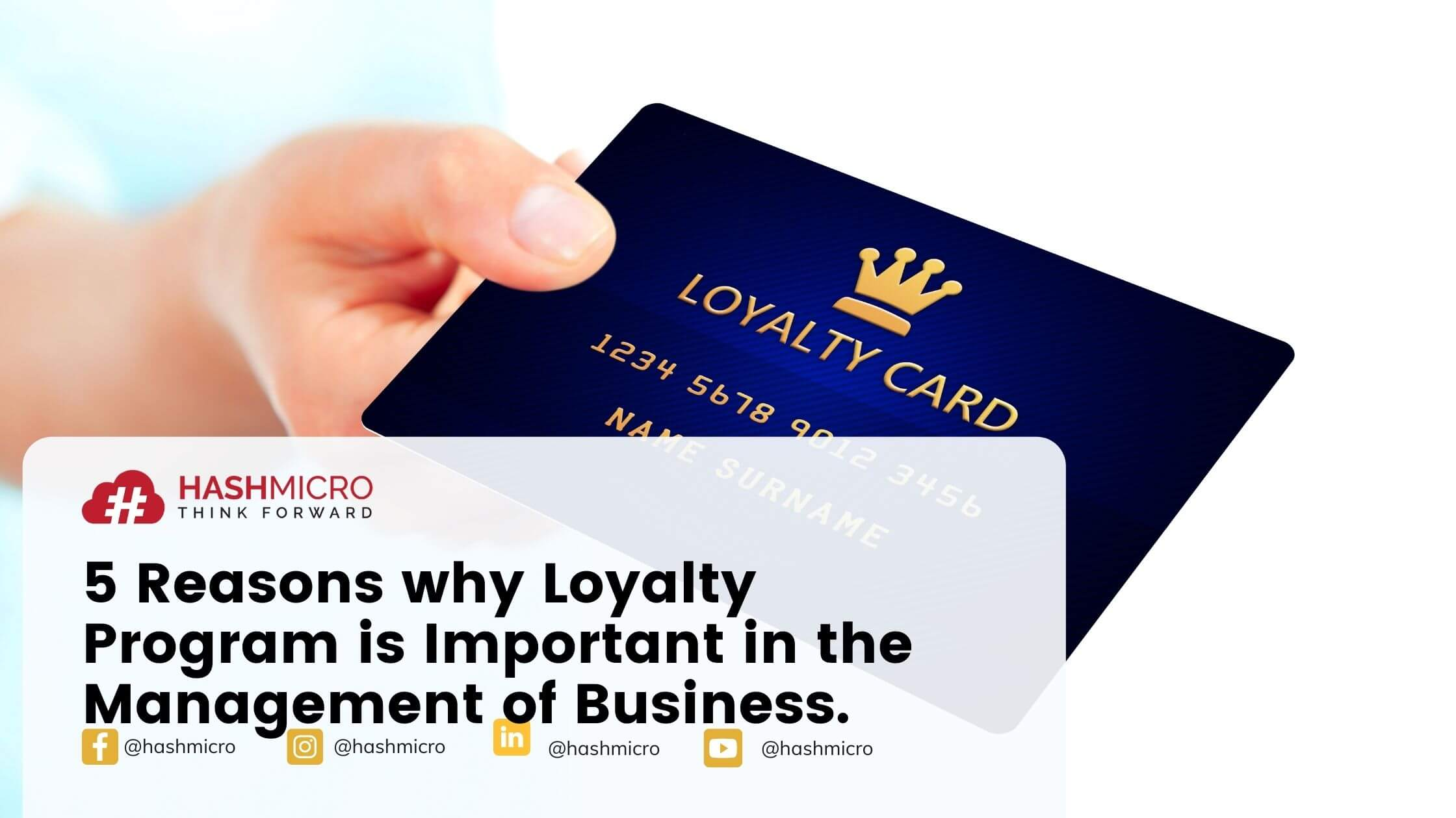 5 Reasons why Loyalty Program is Important in the Management of Business.