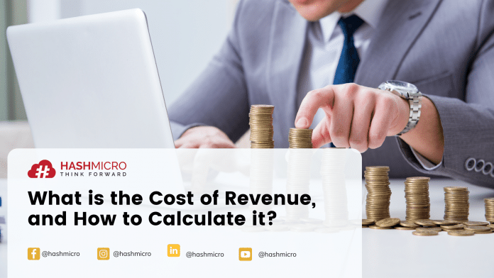What is the Cost of Revenue and How to Calculate it?