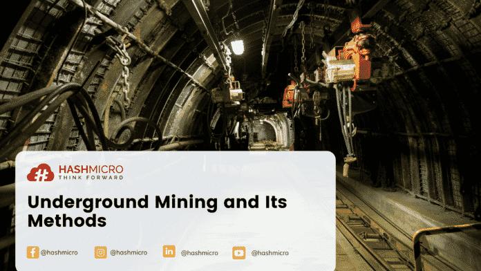 Underground Mining and Its Methods