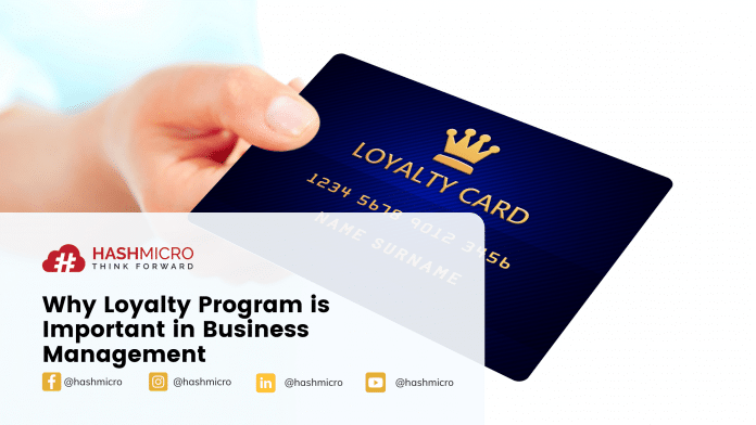 Why Loyalty Program is Important in Business Management.