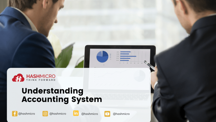 Accounting System - Definition, Element, Benefits, Characteristic, and Feature