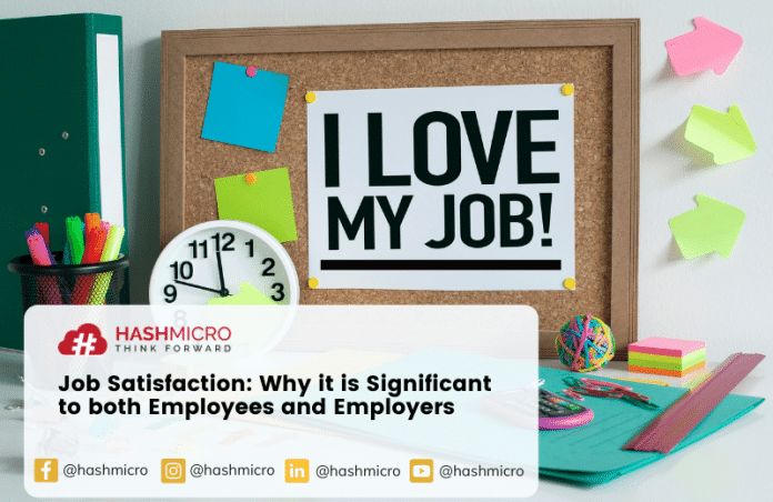 Job Satisfaction: Why it is Significant to both Employees and Employers