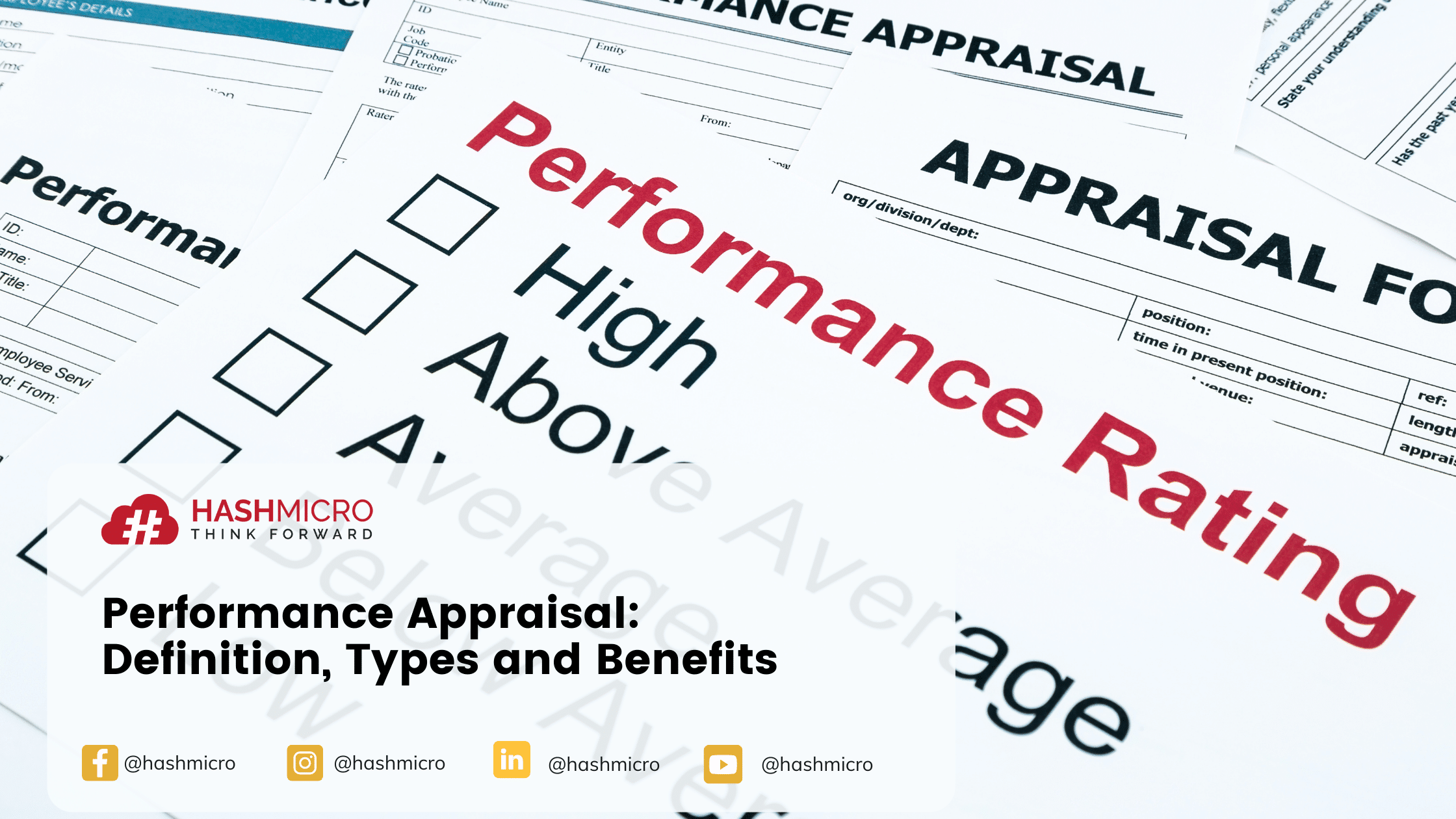 Performance Appraisal: Types and Benefits in Managing Employees