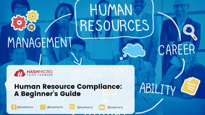Human Resource Compliance: A Beginner's Guide