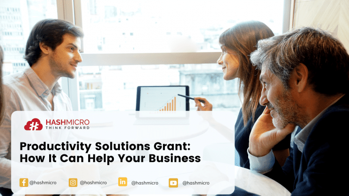 Productivity Solutions Grant: How It Can Help Your Business