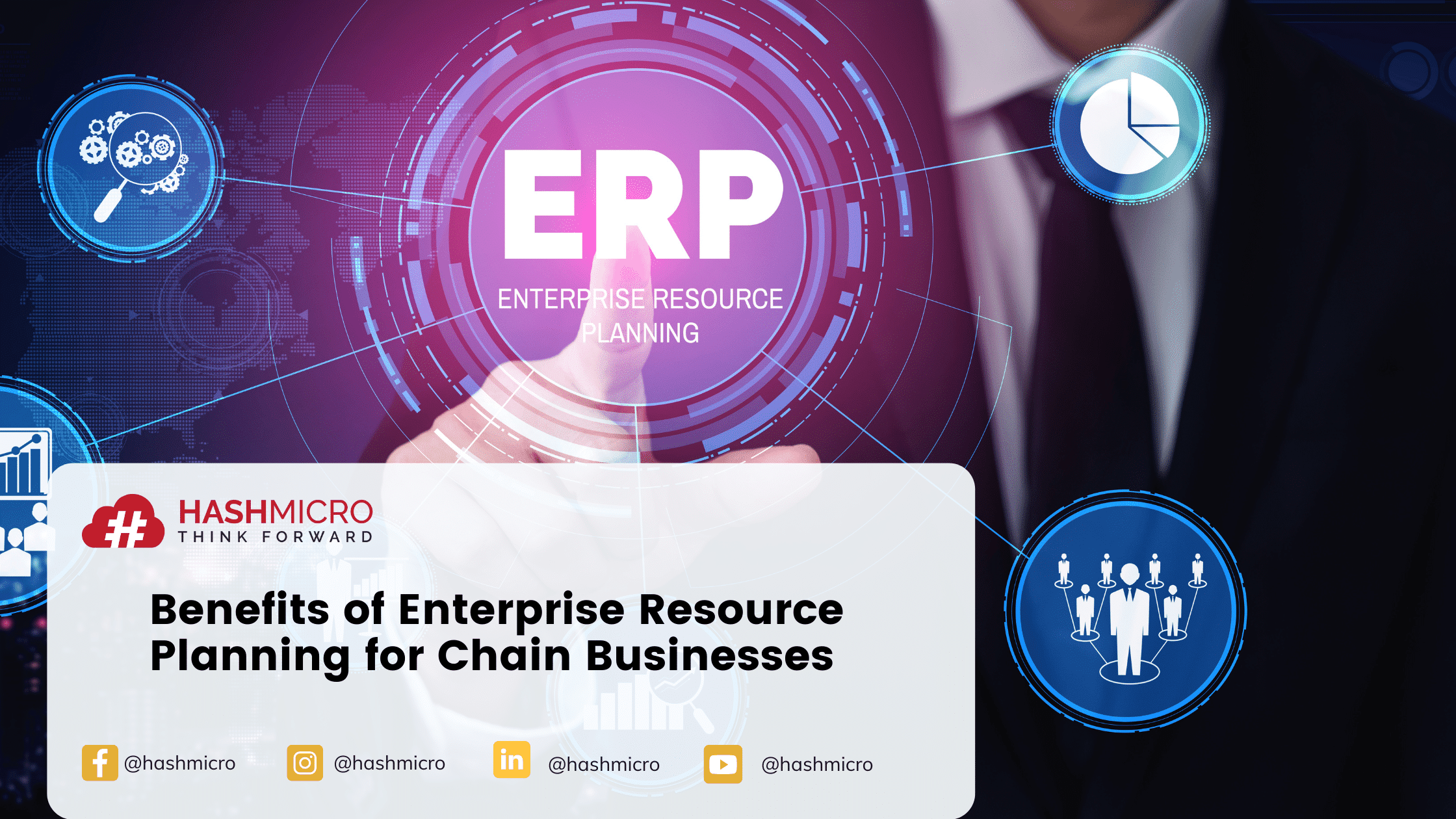 Benefits Enterprise Resource Planning for Chain Businesses