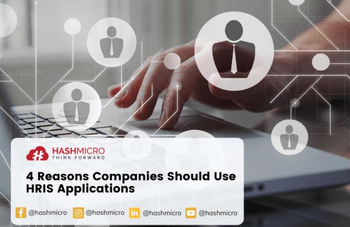 4 Reasons Company Should Use HRIS Application