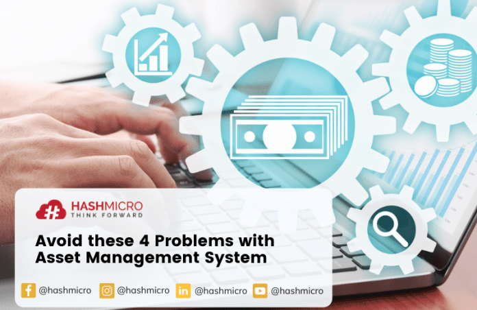 Avoid These 4 Problems with Asset Management System