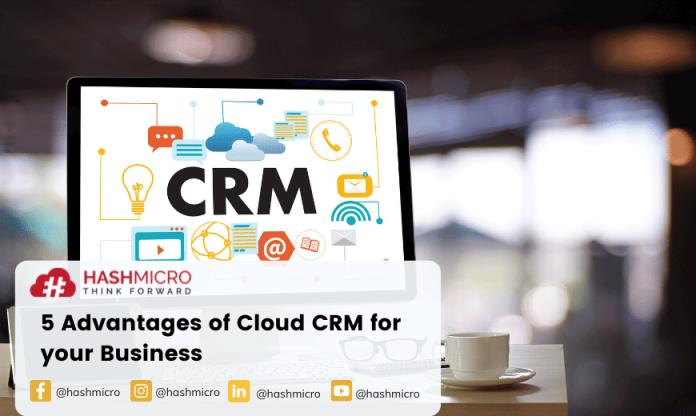 5 Advantages of Cloud CRM for your Business