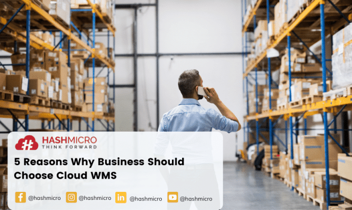 5 Reasons Why Business Should Choose Cloud WMS