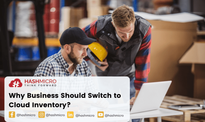 Why Business Should Switch to Cloud Inventory Management