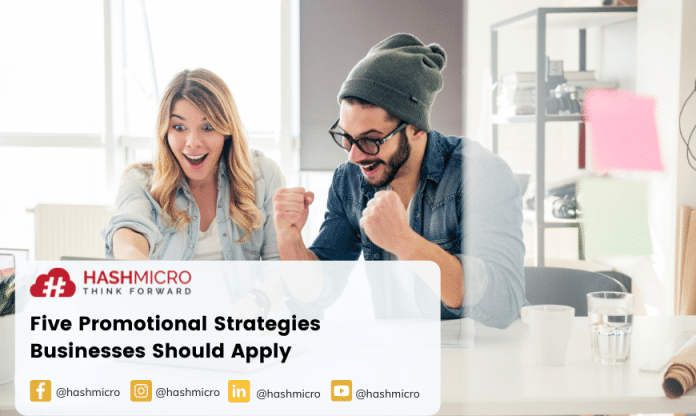 Five Promotion Strategy Business Should Apply