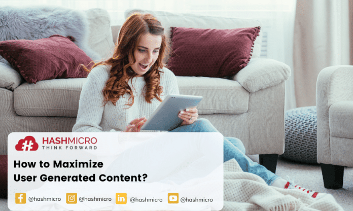 How to Maximize User Generated Content