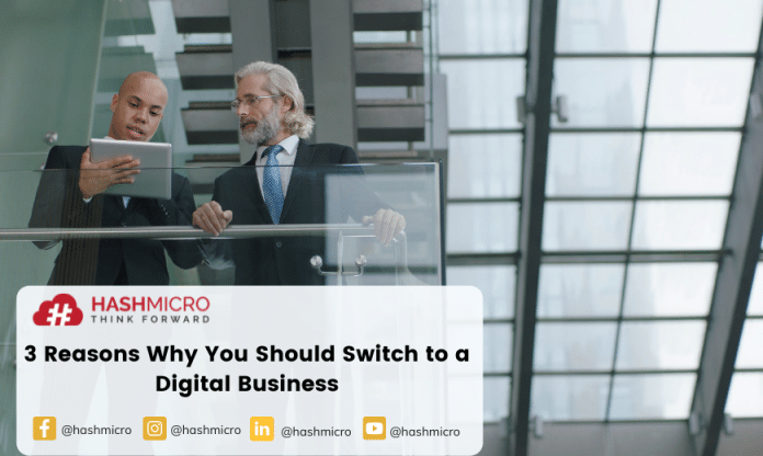 3-Reasons-Why-You-Should-Switch-to-a-Digital-Business