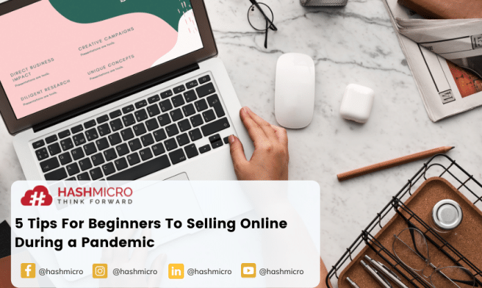 5 Tips For Beginners To Selling Online During a Pandemic.
