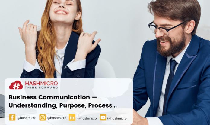 Business Communication — Understanding, Purpose, Process