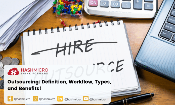 Outsourcing: Definition, Workflow, Types, and Benefits