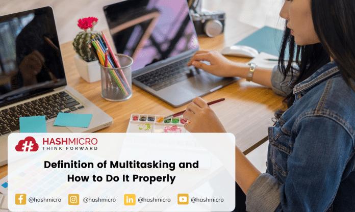 Multitasking Should Be Done Correctly