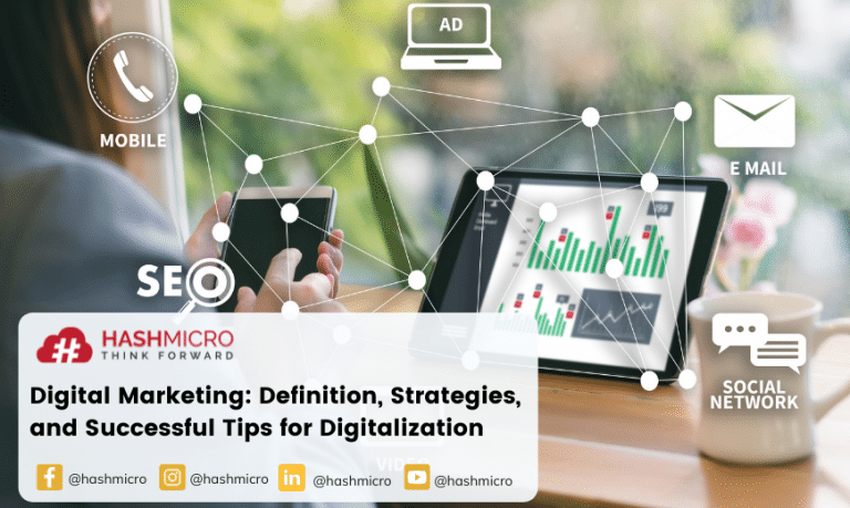 Digital Marketing: Definition, Strategies, and Successful Tips for Digitalization