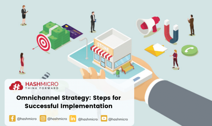 Omnichannel Strategy: Steps for Successful Implementation