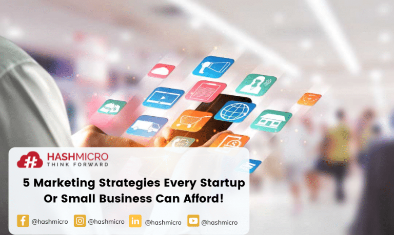 5 Marketing Strategies Every Startup Or Small Business Can Afford!