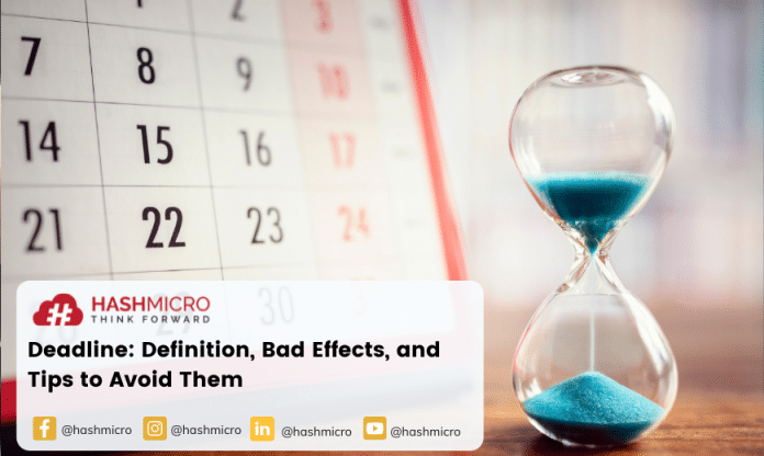 Deadline: Definition, Bad Effects, and Tips to Avoid Them