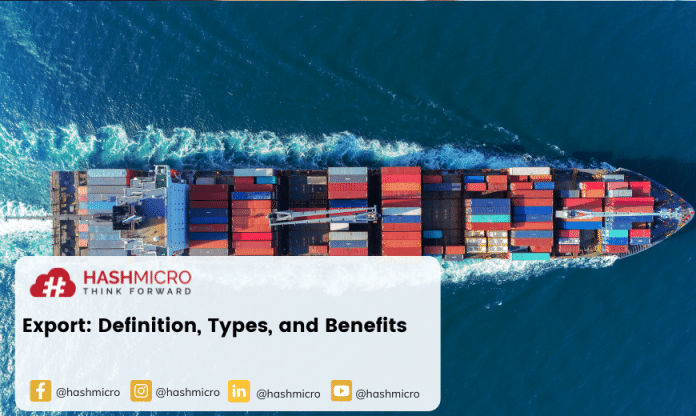 Export: Definition, Types, and Benefits