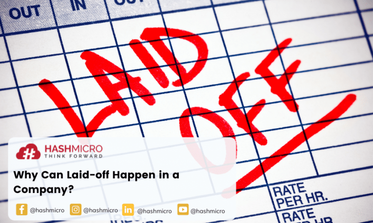 Why Can Laid-off Happen in a Company?