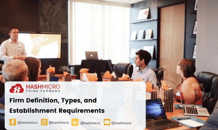 Firm: Understanding Its Definition, Types, and Establishment Requirements