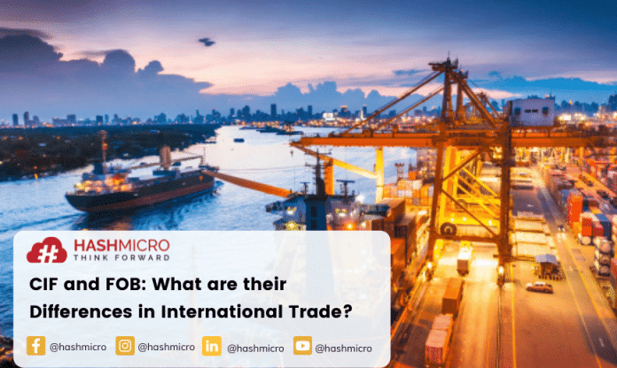 CIF and FOB: What are their Differences in International Trade?