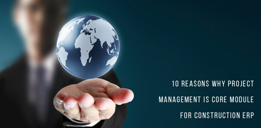 10 Alasan Mengapa Modul Manajemen Proyek Sangat Penting bagi ERP Konstruksi