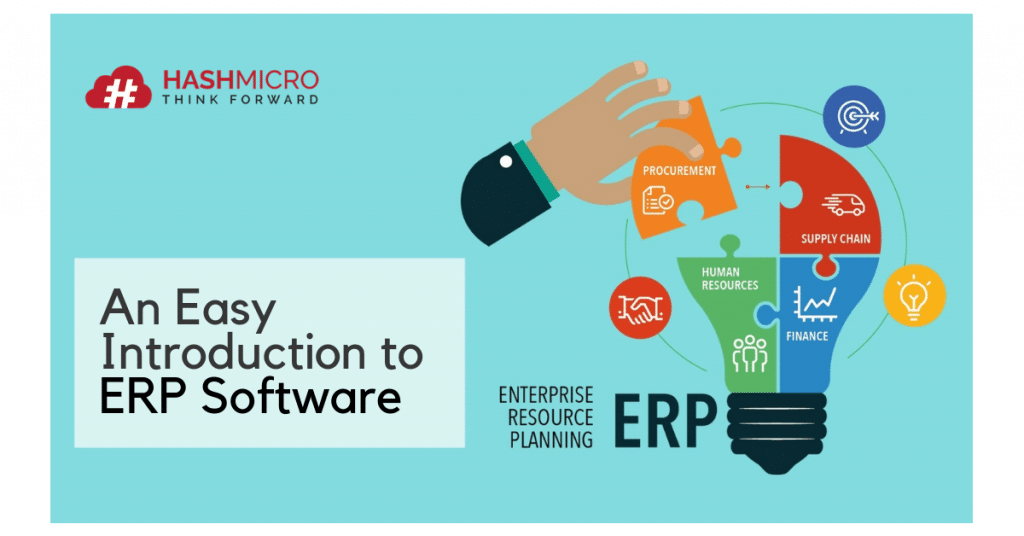 Pengertian ERP (Enterprise Resource Planning) Software Secara Lengkap