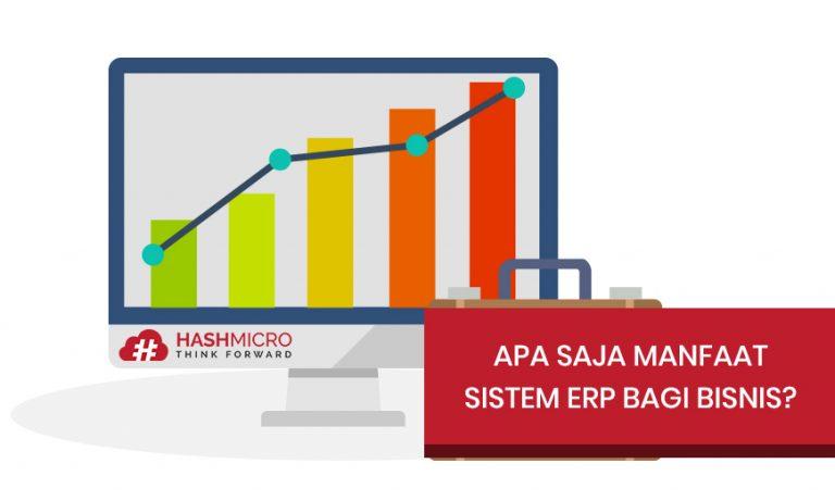 Bab II: Apa Saja Manfaat Sistem ERP bagi Bisnis?