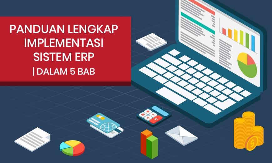 Panduan Lengkap Implementasi Sistem ERP | dalam 5 Bab