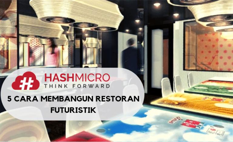 5 Cara Membangun Restoran Futuristik dengan Memanfaatkan Kecanggihan Teknologi