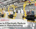 5 Cara Efektif Mengurangi Pemborosan Pabrik Manufaktur