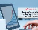 5 Software Akuntansi Terbaik di Indonesia yang Perlu Anda Pertimbangkan